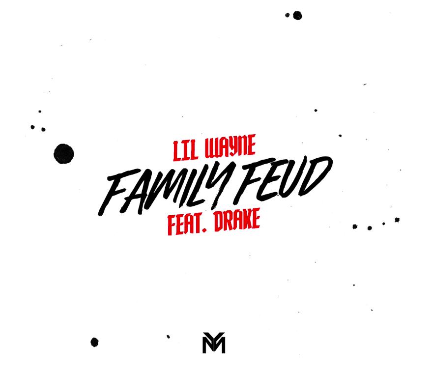 Lil Wayne – Family Feud Ft Drake, Lil Wayne, Family Feud, Drake, mp3, download, mp3 download, cdq, 320kbps, audiomack, dopefile, datafilehost, toxicwap, fakaza