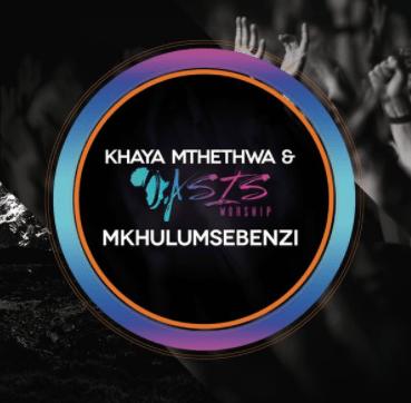 DOWNLOAD Khaya Mthethwa – Mkhulumsebenzi – ZAMUSIC