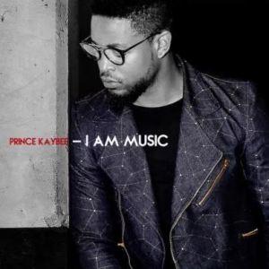 Prince Kaybee, I Am Music, download ,zip, zippyshare, fakaza, EP, datafilehost, album, Gqom Beats, Gqom Songs, Gqom Music, House Music