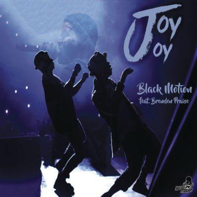 DOWNLOAD Black Motion – Joy Joy Ft  Brenden Praise – ZAMUSIC