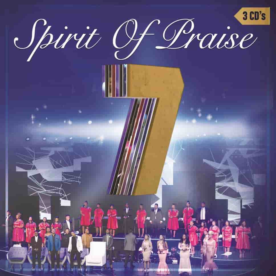 DOWNLOAD ALBUM: Spirit of Praise - Spirit of Praise Vol  7 – ZAMUSIC