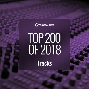 VA, Traxsource Top 200 Tracks of 2018, download ,zip, zippyshare, fakaza, EP, datafilehost, album, Afro House, Afro House 2018, Afro House Mix, Afro House Music, Afro Tech, House Music, Deep House Mix, Deep House, Deep House Music, Deep Tech, Afro Deep Tech, Soulful House Mix, Soulful House, Soulful House Music