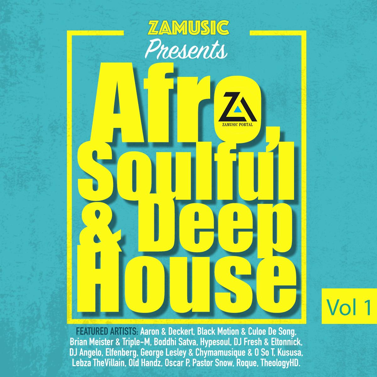 DOWNLOAD ALBUM: VA - Zamusic Presents Afro, Soulful & Deep