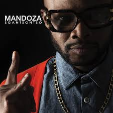 Mandoza, Sgantsontso, download ,zip, zippyshare, fakaza, EP, datafilehost, album, Hiphop, Hip hop music, Hip Hop Songs, Hip Hop Mix, Hip Hop, Rap, Rap Music