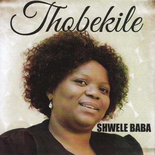 DOWNLOAD Thobekile - Shwele Baba (Instrumental) – ZAMUSIC