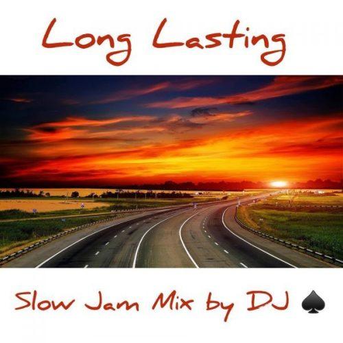 DJ Ace, Long Lasting, Slow Jam Mix, mp3, download, datafilehost, fakaza, Afro House, Afro House 2019, Afro House Mix, Afro House Music, Afro Tech, House Music
