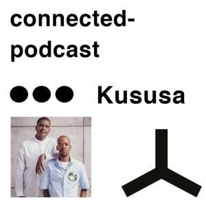Kususa, Connected Podcast Mix May 2019, mp3, download, datafilehost, fakaza, Afro House, Afro House 2019, Afro House Mix, Afro House Music, Afro Tech, House Music