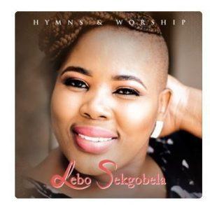 DOWNLOAD ALBUM: Lebo Sekgobela – Hymns and Worship (Live