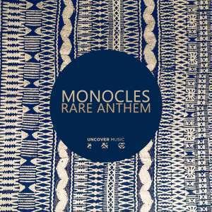 Monocles, Rare Anthem, download ,zip, zippyshare, fakaza, EP, datafilehost, album, Afro House, Afro House 2019, Afro House Mix, Afro House Music, Afro Tech, House Music
