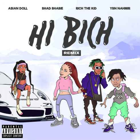 Bhad Bhabie, Hi Bich, Remix, YBN Nahmir, Rich the Kid, Asian Doll, mp3, download, mp3 download, cdq, 320kbps, audiomack, dopefile, datafilehost, toxicwap, fakaza, mp3goo