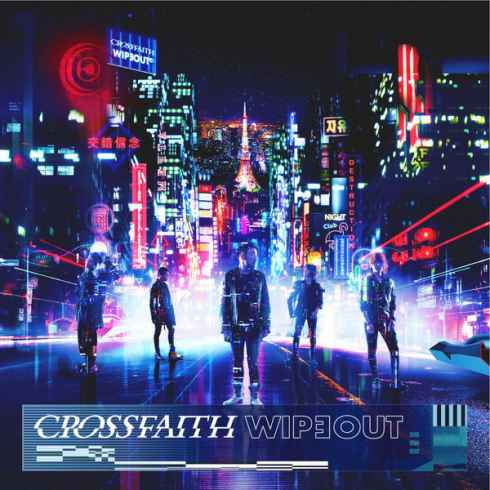 Crossfaith – WIPEOUT, Crossfaith, WIPEOUT, mp3, download, mp3 download, cdq, 320kbps, audiomack, dopefile, datafilehost, toxicwap, fakaza