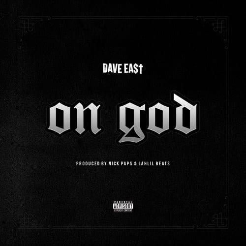 Dave East – On God, Dave East, On God, mp3, download, mp3 download, cdq, 320kbps, audiomack, dopefile, datafilehost, toxicwap, fakaza, mp3goo,