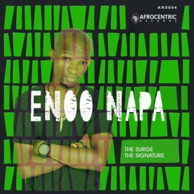 Enoo Napa – The Signature, Enoo Napa, The Signature, mp3, download, mp3 download, cdq, 320kbps, audiomack, dopefile, datafilehost, toxicwap, fakaza, mp3goo