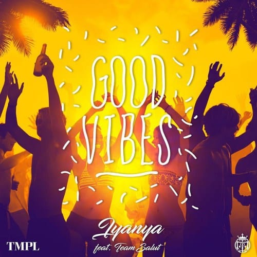 Iyanya – Good Vibes, Iyanya, Good Vibes, mp3, download, mp3 download, cdq, 320kbps, audiomack, dopefile, datafilehost, toxicwap, fakaza