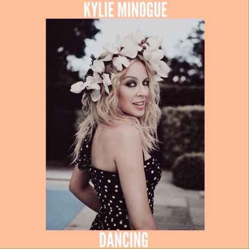Kylie Minogue – Dancing, Kylie Minogue, Dancing, mp3, download, mp3 download, cdq, 320kbps, audiomack, dopefile, datafilehost, toxicwap, fakaza, mp3goo