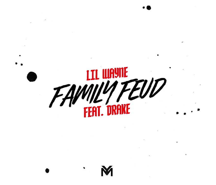 Lil Wayne – Family Feud Ft Drake, Lil Wayne, Family Feud, Drake, mp3, download, mp3 download, cdq, 320kbps, audiomack, dopefile, datafilehost, toxicwap, fakaza