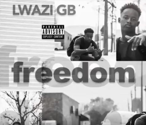 Lwazi GB – Freedom, Lwazi GB, Freedom, mp3, download, mp3 download, cdq, 320kbps, audiomack, dopefile, datafilehost, toxicwap, fakaza, mp3goo