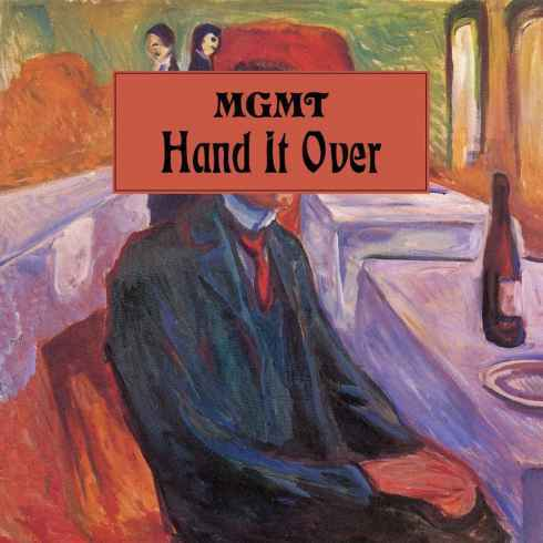 MGMT – Hand It Over, MGMT, Hand It Over, mp3, download, mp3 download, cdq, 320kbps, audiomack, dopefile, datafilehost, toxicwap, fakaza