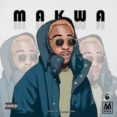 Makwa – 6, Makwa, 6, mp3, download, mp3 download, cdq, 320kbps, audiomack, dopefile, datafilehost, toxicwap, fakaza, mp3goo