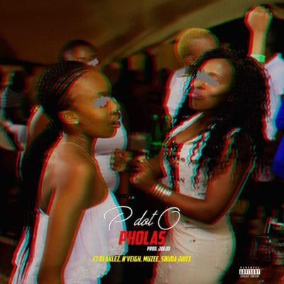 PdotO, Pholas, Blaklez, N'veigh, Muzee, Sbuda Juice, mp3, download, mp3 download, cdq, 320kbps, audiomack, dopefile, datafilehost, toxicwap, fakaza, mp3goo