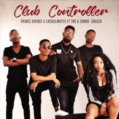 Prince Kaybee, LaSoulMates, Club Controller, Zanda Zakuza, TNS, mp3, download, mp3 download, cdq, 320kbps, audiomack, dopefile, datafilehost, toxicwap, fakaza