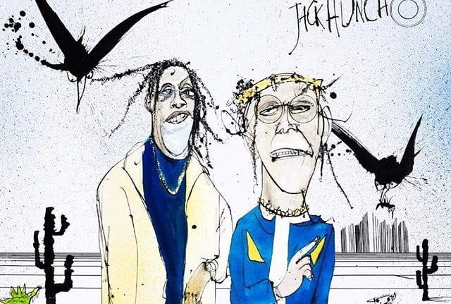 Quavo & Travis Scott – Huncho Jack Jack Huncho, Quavo, Travis Scott,Huncho Jack, Jack Huncho, Quavo & Travis Scott – Huncho Jack, Jack Huncho