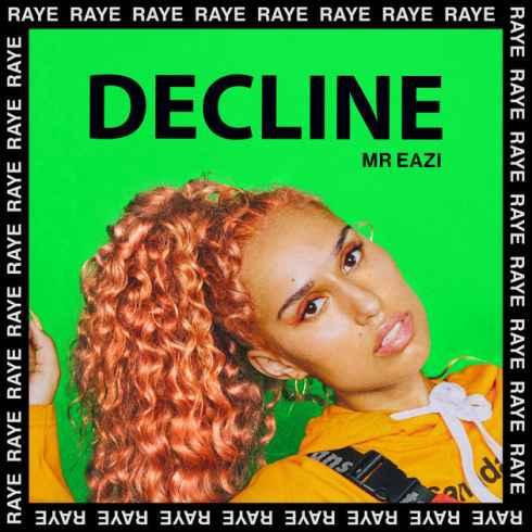 RAYE – Decline (Acoustic), RAYE, Decline, Acoustic, mp3, download, mp3 download, cdq, 320kbps, audiomack, dopefile, datafilehost, toxicwap, fakaza, mp3goo
