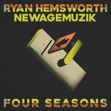 Ryan Hemsworth – Four Seasons Ft. NewAgeMuzik, Ryan Hemsworth, Four Seasons, NewAgeMuzik, mp3, download, mp3 download, cdq, 320kbps, audiomack, dopefile, datafilehost, toxicwap, fakaza, mp3goo