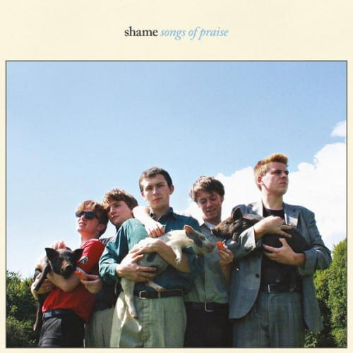 Shame - Songs of Praise [ALBUM], Shame, Songs of Praise, mp3, download, mp3 download, cdq, 320kbps, audiomack, dopefile, datafilehost, toxicwap, fakaza zip, alac, zippy, album, descarger, gratis, telecharger, baixer, EP, rar, torrent, sharebeast