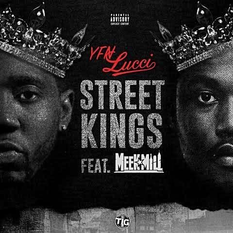 YFN Lucci – Street Kings (feat. Meek Mill), YFN Lucci, Street Kings, Meek Mill, mp3, download, mp3 download, cdq, 320kbps, audiomack, dopefile, datafilehost, toxicwap, fakaza, mp3goo