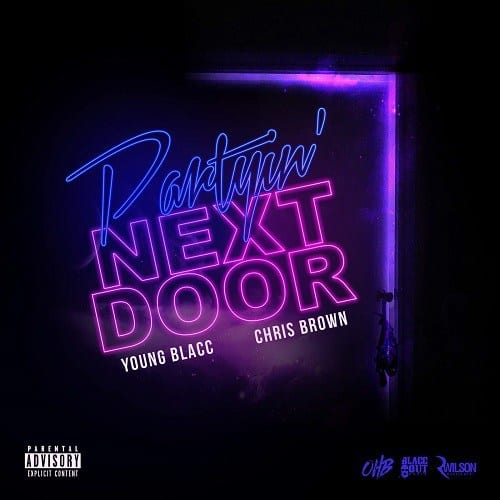 Young Blacc & Chris Brown – Partyin' Next Door, Young Blacc, Chris Brown, Partyin' Next Door, mp3, download, mp3 download, cdq, 320kbps, audiomack, dopefile, datafilehost, toxicwap, fakaza