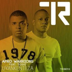 Afro Warriors – Uyankenteza (Argento Dust Remix) Ft. Toshi, Afro Warriors, Uyankenteza, Argento Dust Remix, Toshi, mp3, download, mp3 download, cdq, 320kbps, audiomack, dopefile, datafilehost, toxicwap, fakaza, mp3goo