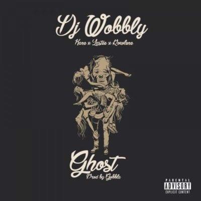 DJ Wobbly – Ghost ft. Rowlene, Lastee & Kane, DJ Wobbly, Ghost, Rowlene, Lastee, Kane, mp3, download, mp3 download, cdq, 320kbps, audiomack, dopefile, datafilehost, toxicwap, fakaza, mp3goo