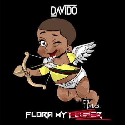 Davido – Flora My Flawa, Davido, Flora My Flawa, mp3, download, mp3 download, cdq, 320kbps, audiomack, dopefile, datafilehost, toxicwap, fakaza, mp3goo