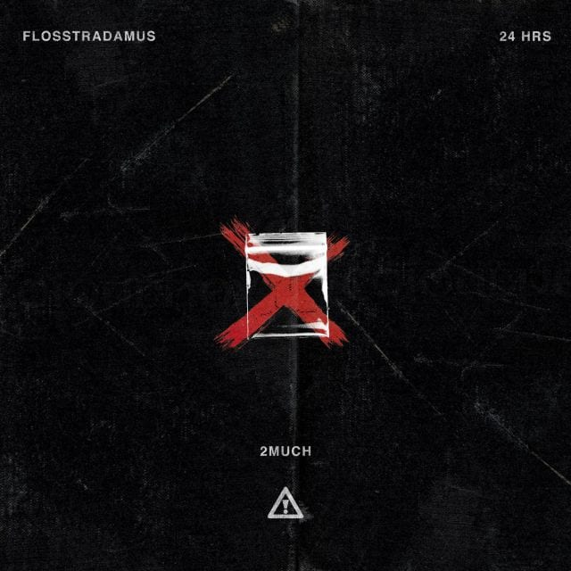 FLOSSTRADAMUS – 2 MUCH (FEAT. 24HRS), FLOSSTRADAMUS, 2 MUCH, 24HRS, mp3, download, mp3 download, cdq, 320kbps, audiomack, dopefile, datafilehost, toxicwap, fakaza, mp3goo