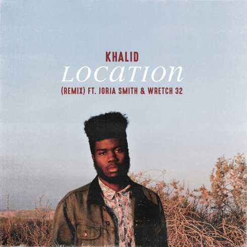 Khalid – Location (Remix) [feat. Jorja Smith & Wretch 32], Khalid, Location, Remix, Jorja Smith, Wretch 32, mp3, download, mp3 download, cdq, 320kbps, audiomack, dopefile, datafilehost, toxicwap, fakaza, mp3goo