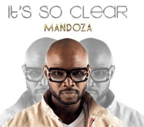 Mandoza – It's So Clear Ft. Sasha-Lee Davids, Mandoza, It's So Clear , Sasha-Lee Davids, mp3, download, mp3 download, cdq, 320kbps, audiomack, dopefile, datafilehost, toxicwap, fakaza, mp3goo