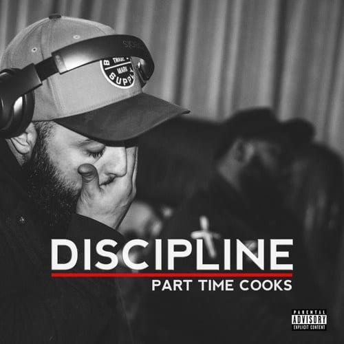 Part Time Cooks – Discipline, Part Time Cooks, Discipline, mp3, download, mp3 download, cdq, 320kbps, audiomack, dopefile, datafilehost, toxicwap, fakaza, mp3goo