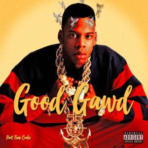 Part Time Cooks – Good Gawd, Part Time Cooks, Good Gawd, mp3, download, mp3 download, cdq, 320kbps, audiomack, dopefile, datafilehost, toxicwap, fakaza, mp3goo