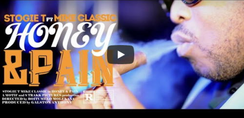VIDEO: Stogie T – Honey & Pain Ft. Mike Classic, VIDEO, Stogie T , Honey & Pain, Mike Classic, mp3, download, mp3 download, cdq, 320kbps, audiomack, dopefile, datafilehost, toxicwap, fakaza, mp3goo