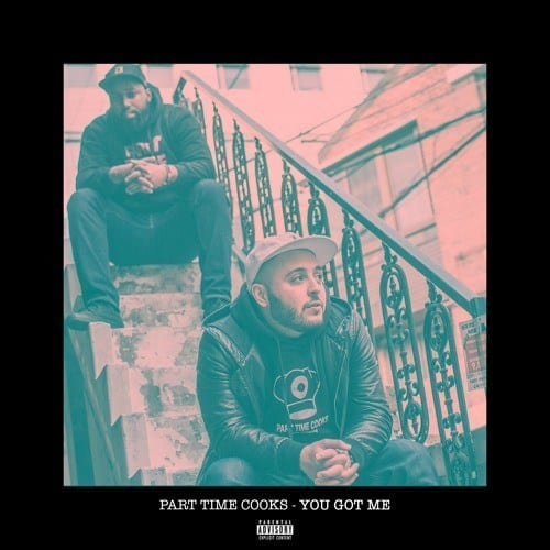 Part Time Cooks – You Got Me, Part Time Cooks, You Got Me, mp3, download, mp3 download, cdq, 320kbps, audiomack, dopefile, datafilehost, toxicwap, fakaza, mp3goo