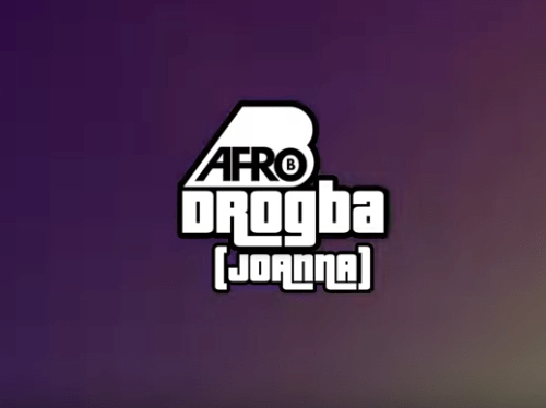 Afro B – Drogba (Joanna), Afro B, Drogba, Joanna, mp3, download, mp3 download, cdq, 320kbps, audiomack, dopefile, datafilehost, toxicwap, fakaza, mp3goo