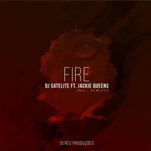 DJ Satelite Ft. Jackie – Fire (DJMreja & Neuvikal Soule Remix), DJ Satelit, Jackie, Fire, DJMreja, Neuvikal Soule Remix, mp3, download, mp3 download, cdq, 320kbps, audiomack, dopefile, datafilehost, toxicwap, fakaza, mp3goo