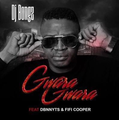 DJ Bongz – Gwara Gwara Ft. Dbn Nyts & Fifi Cooper, DJ Bongz, Gwara Gwara, Dbn Nyts , Fifi Cooper, mp3, download, mp3 download, cdq, 320kbps, audiomack, dopefile, datafilehost, toxicwap, fakaza, mp3goo