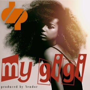 DP Magenge – My Gigi, DP Magenge, My Gigi, mp3, download, mp3 download, cdq, 320kbps, audiomack, dopefile, datafilehost, toxicwap, fakaza, mp3goo