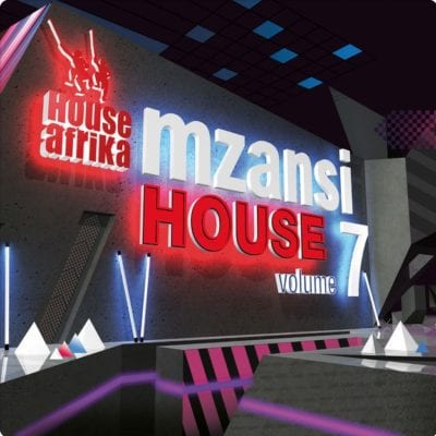 House Afrika – Mzansi House Volume 7 [Album], House Afrika, Mzansi House Volume 7, Mzansi House, download, mp3 download, cdq, 320kbps, audiomack, dopefile, datafilehost, toxicwap, fakaza, mp3goo zip, alac, zippy, album