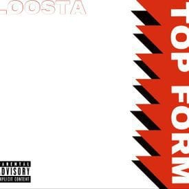 Loosta – Top Form, Loosta, Top Form, mp3, download, mp3 download, cdq, 320kbps, audiomack, dopefile, datafilehost, toxicwap, fakaza, mp3goo