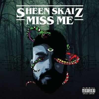 Sheen Skaiz – Miss Me, Sheen Skaiz, Miss Me, mp3, download, mp3 download, cdq, 320kbps, audiomack, dopefile, datafilehost, toxicwap, fakaza, mp3goo
