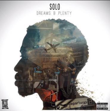 Solo – Dreams B Plenty (Album), Solo, Dreams B Plenty, Album, download, cdq, 320kbps, audiomack, dopefile, datafilehost, toxicwap, fakaza, mp3goo zip, alac, zippy, album