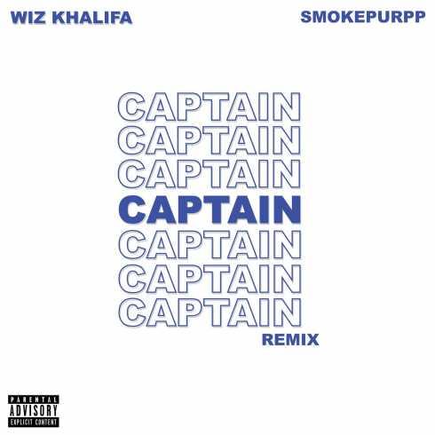 Wiz Khalifa – Captain (feat. Smokepurpp) [Remix], Wiz Khalifa, Captain, Smokepurpp, Remix, mp3, download, mp3 download, cdq, 320kbps, audiomack, dopefile, datafilehost, toxicwap, fakaza, mp3goo